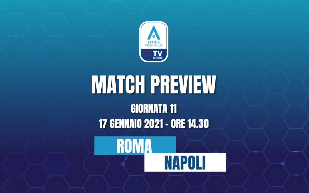 AS Roma – Napoli Femminile | MATCH PREVIEW