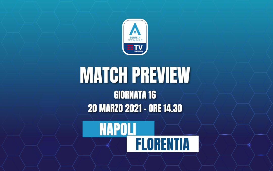 Napoli Femminile – Florentia San Gimignano | MATCH PREVIEW