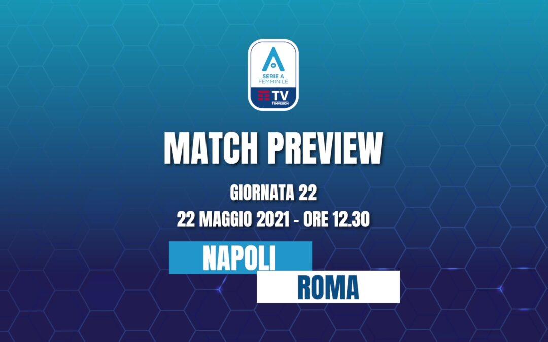 Napoli Femminile – AS Roma | MATCH PREVIEW