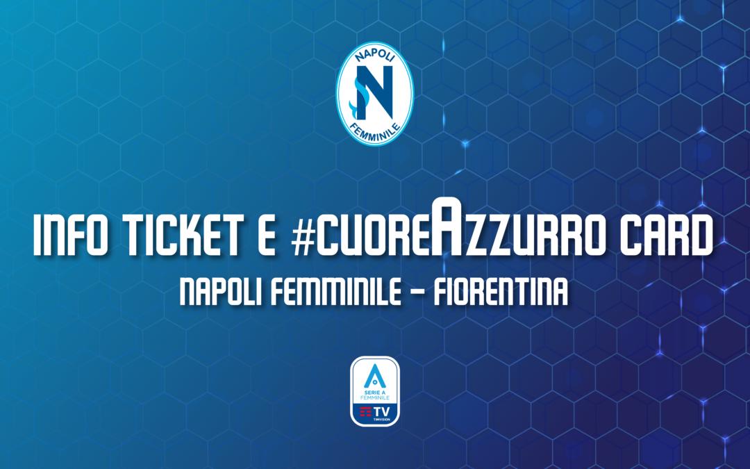 Vendita biglietti e #cuoreAzzurro Card per Napoli Femminile – Fiorentina