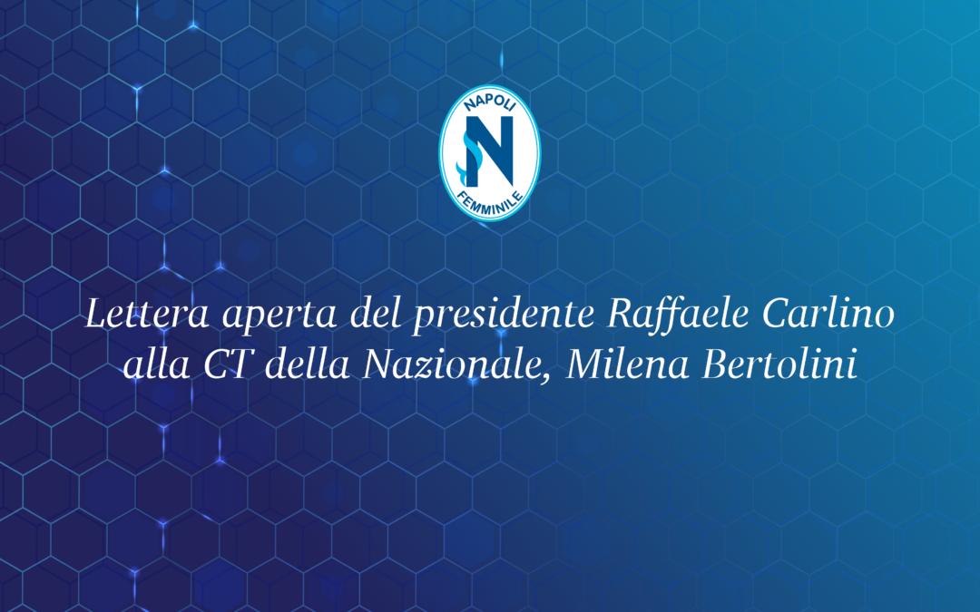 Lettera aperta del presidente Raffaele Carlino alla CT della Nazionale, Milena Bertolini